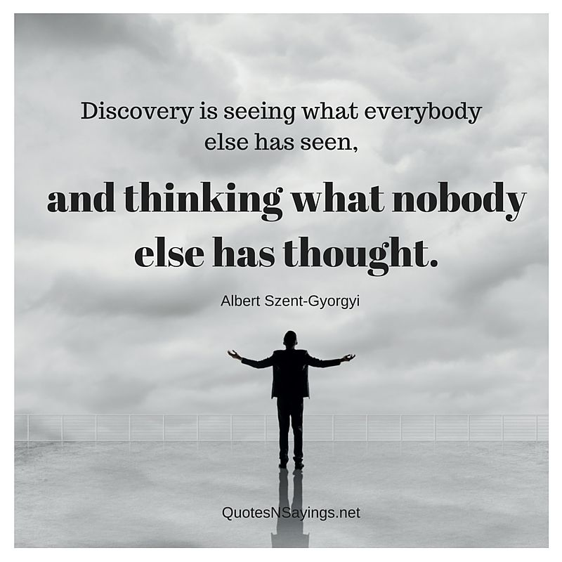 Discovery Is Seeing - Albert Szent-Gyorgyi Quote