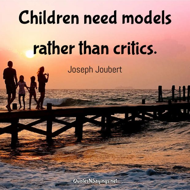 Joseph Joubert – Children need models …