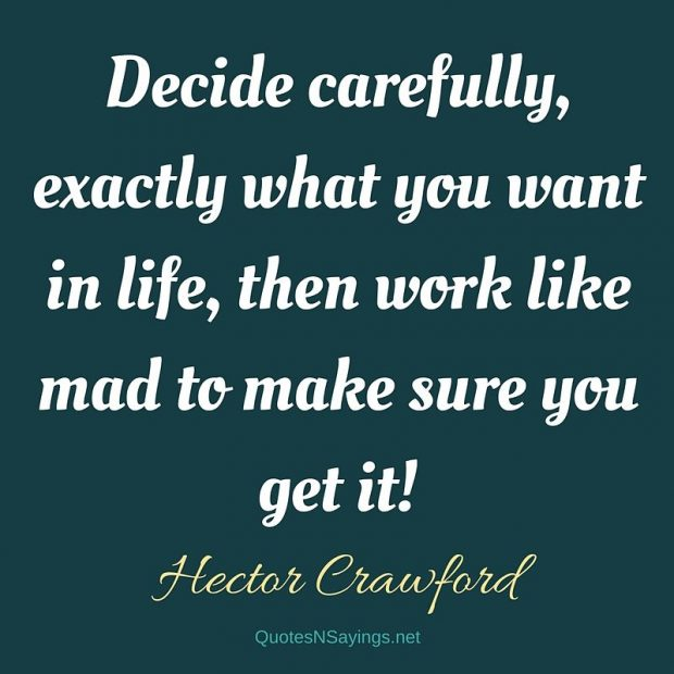 Hector Crawford – Decide carefully …