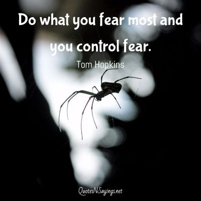 Tom Hopkins – Do what you fear most …