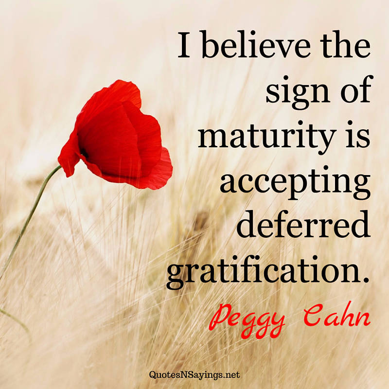 Peggy Cahn quote - I believe the sign ...