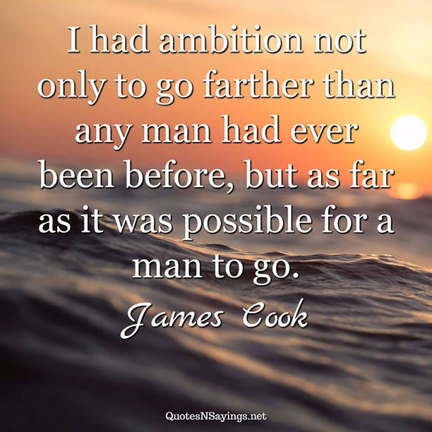 James Cook – I had ambition …