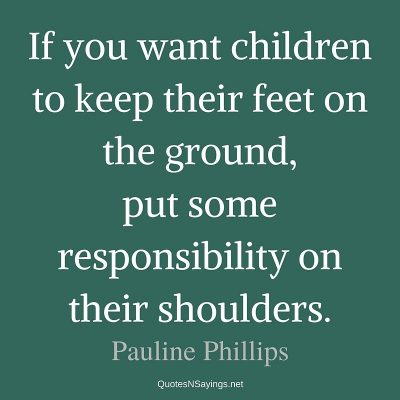 Pauline Phillips – If you want children to …