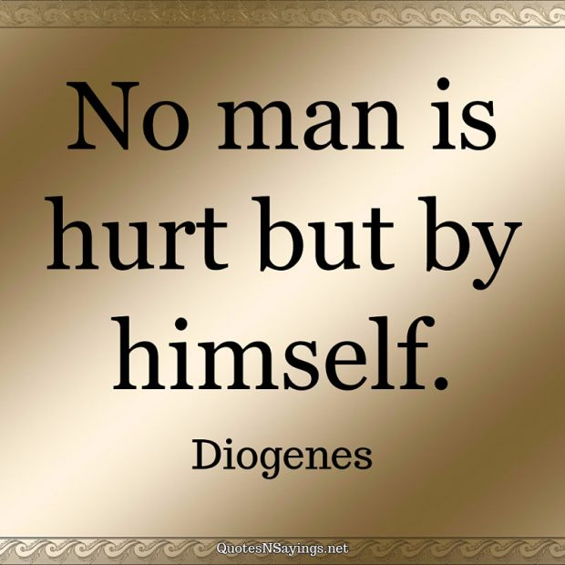 Diogenes – No man is hurt …
