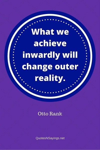 Otto Rank – What we achieve …