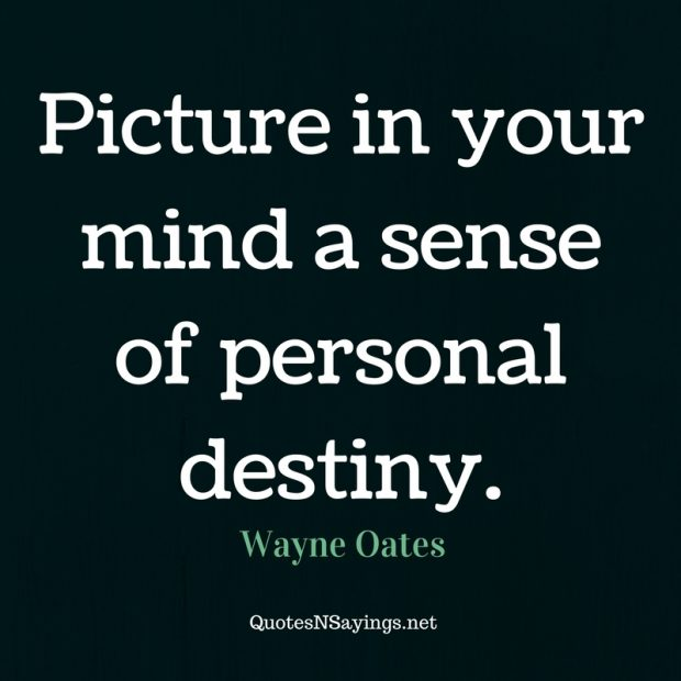 Wayne Oates – Picture in your mind …