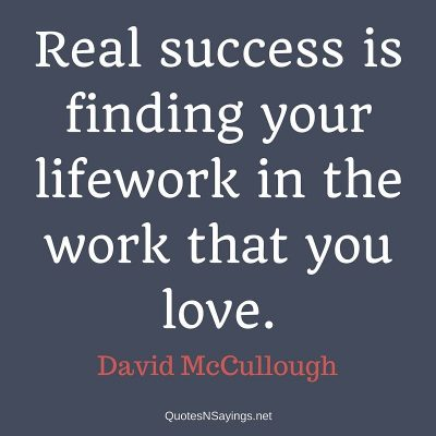 David McCullough – Real success …