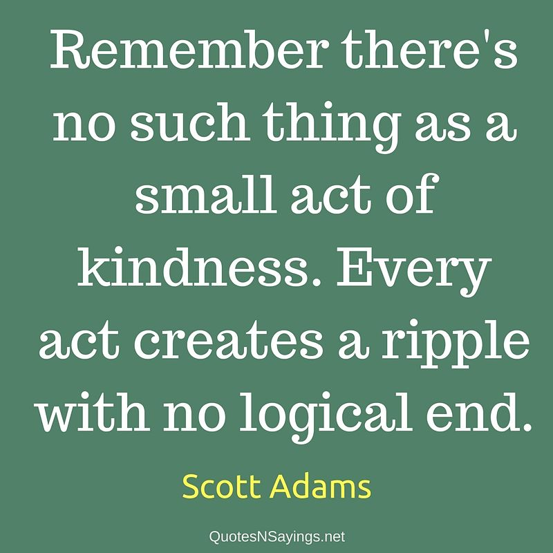 Scott Adams quote - Remember there's no such thing ...