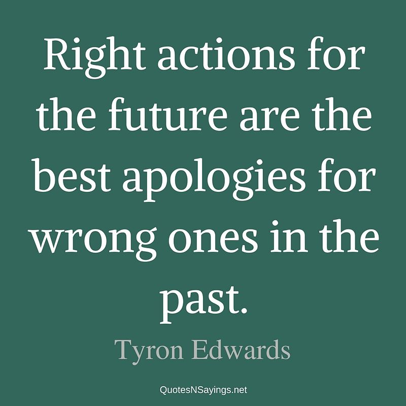 Tyron Edwards quote - Right actions for the future ...