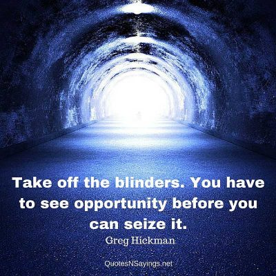 Greg Hickman – Take off the blinders …