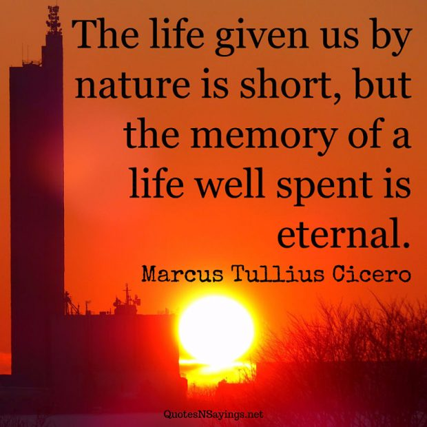 Marcus Tullius Cicero – The life given us by nature …