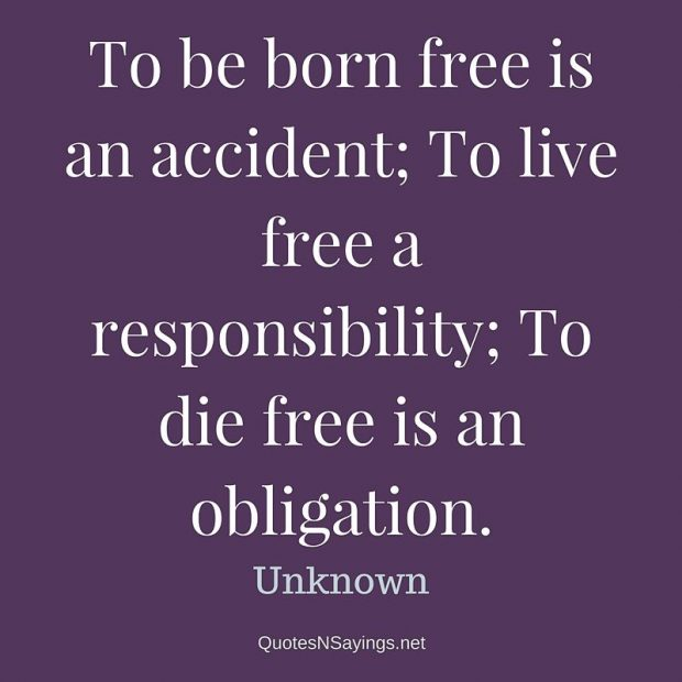 Anonymous – To be born free …