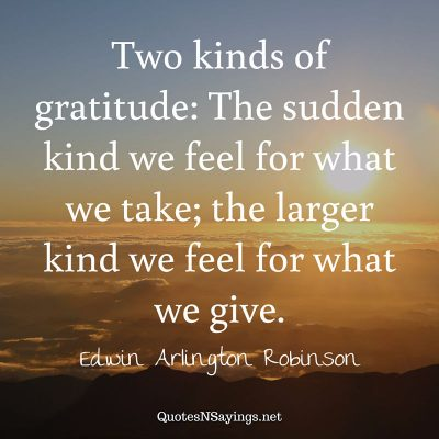Edwin Arlington Robinson – Two kinds of gratitude …