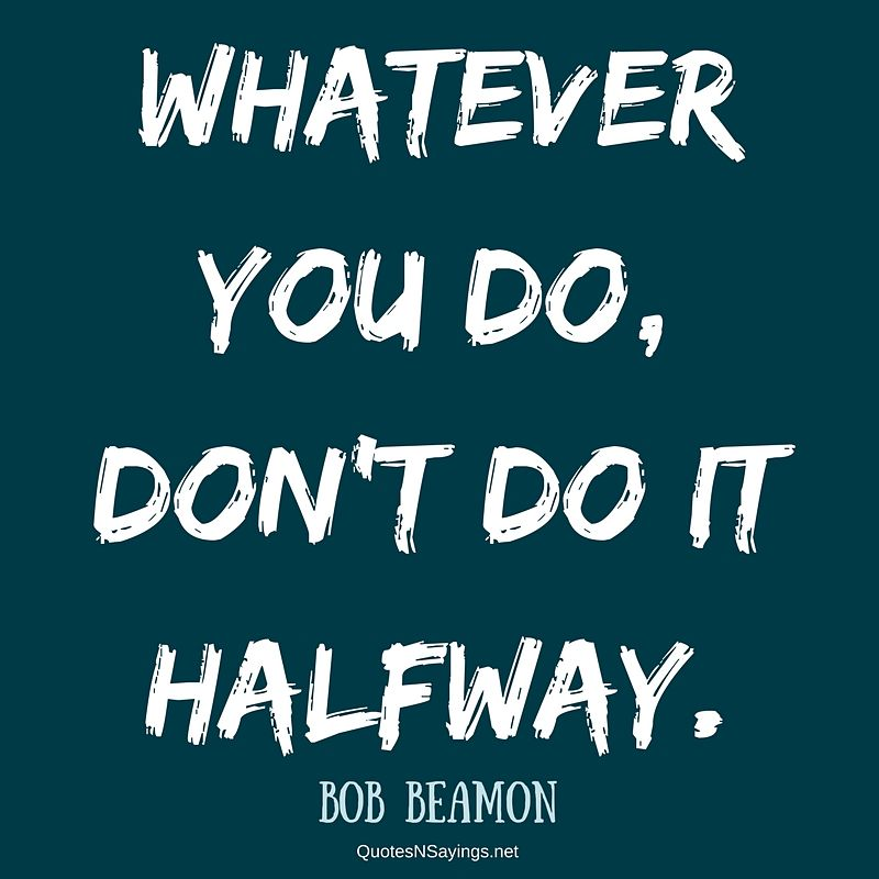 Bob Beamon quote - Whatever you do ...