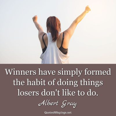 Albert Gray – Winners have simply formed …