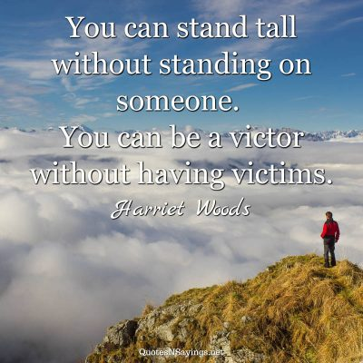 Harriet Woods – You can stand tall …