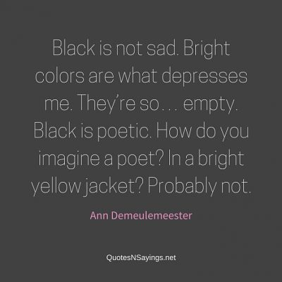 Ann Demeulemeester – Black is not sad …