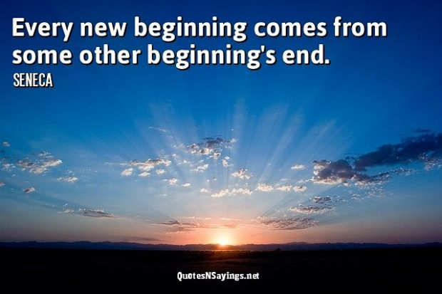 Seneca Quote – Every new beginning …
