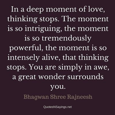 Bhagwan Shree Rajneesh – In a deep moment of love …
