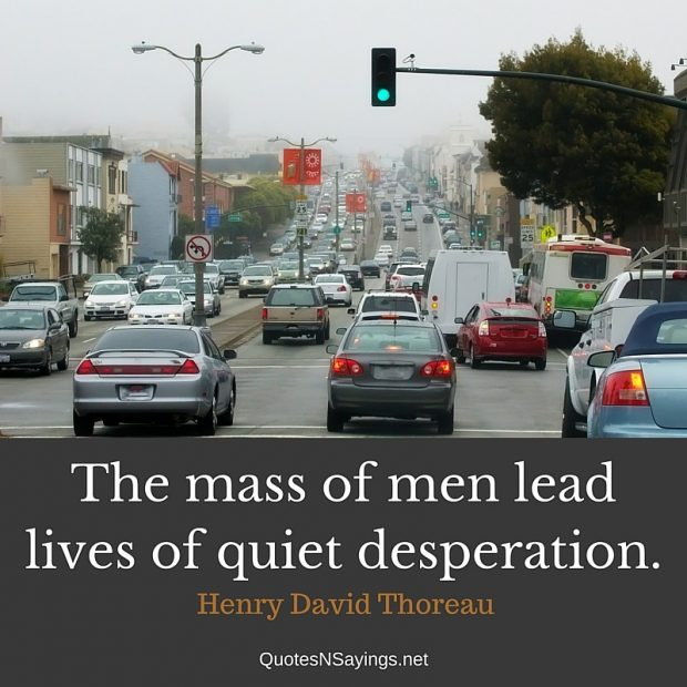 Henry David Thoreau Quote – The mass of men …