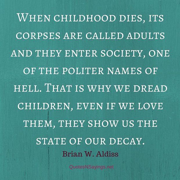 Brian W. Aldiss – When childhood dies …