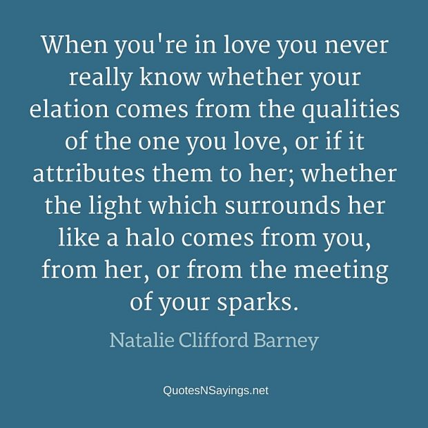 Natalie Clifford Barney – When you're in love …