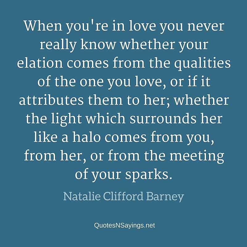 When you're in love - Natalie Clifford Barney quote