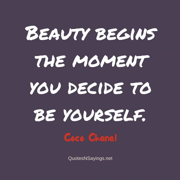 Coco Chanel Quote – Beauty begins the moment …