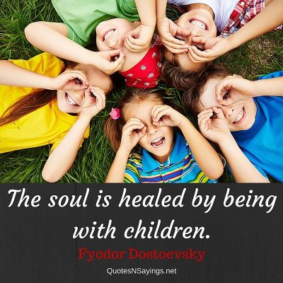 Fyodor Dostoevsky Quote – The soul is healed by …