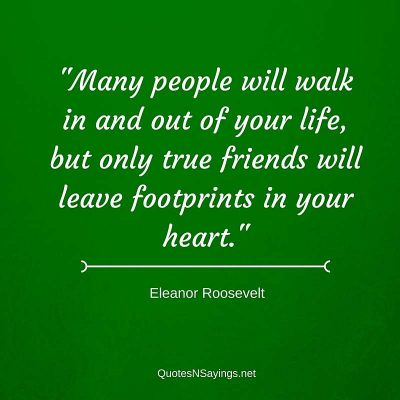 Eleanor Roosevelt Quote – Many people will walk …