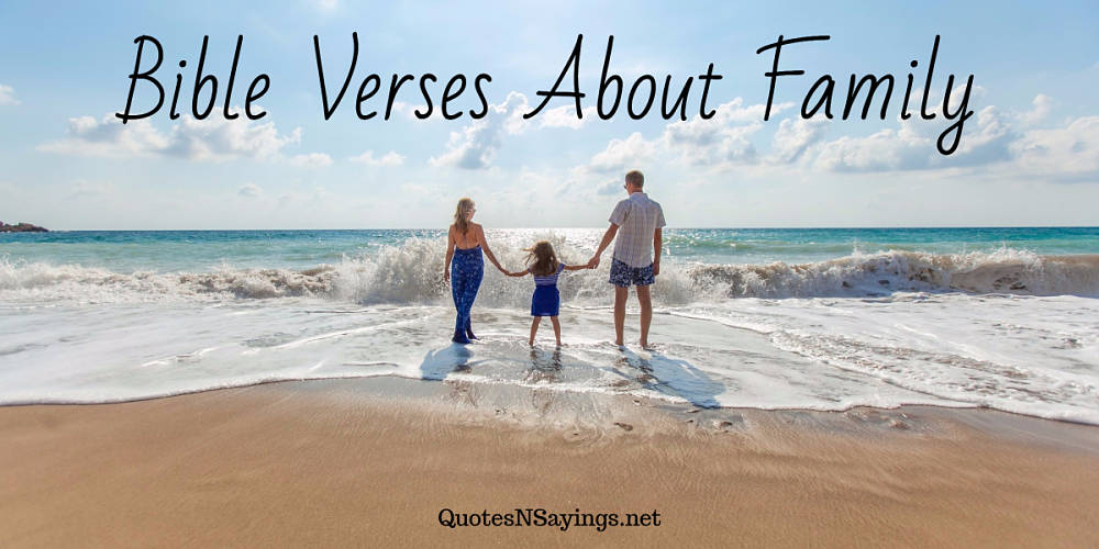 A selection of the best bible verses about family