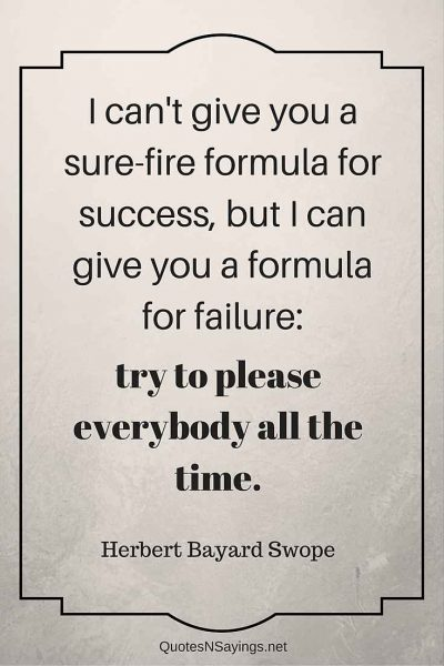 Herbert Bayard Swope Quote – I can't give you a sure-fire …