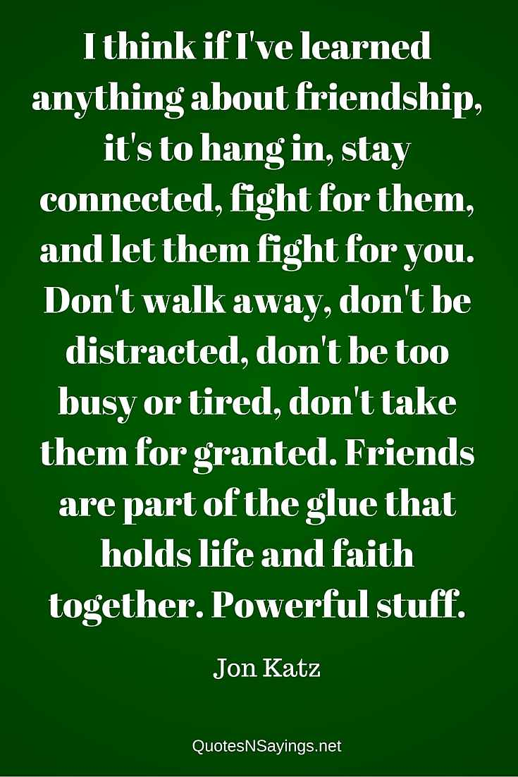 A Quote About Friendship Friendship Quotes And Sayings