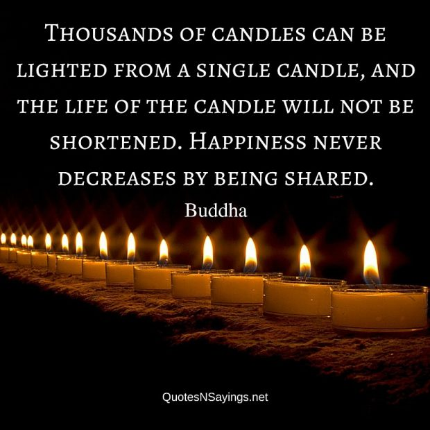 Buddha Quote – Thousands of candles can be lighted …
