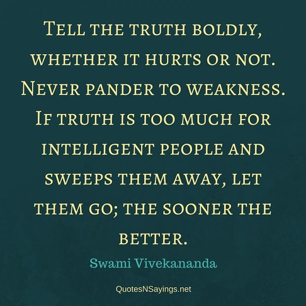 Swami Vivekananda Quote – Tell the truth boldly …