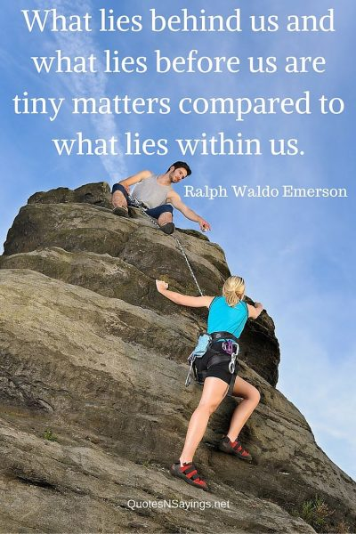Ralph Waldo Emerson Quote – What lies behind us …