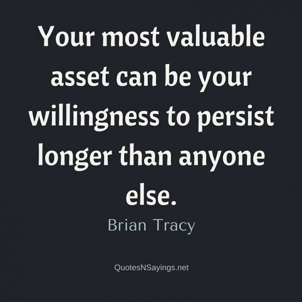 Brian Tracy Quote – Your most valuable asset …