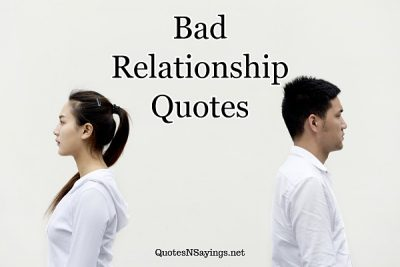 Bad Relationship Quotes