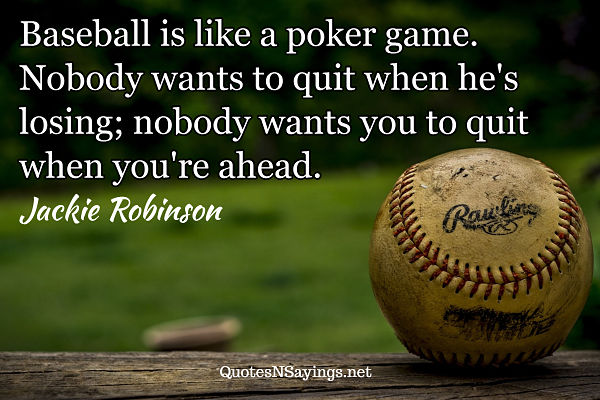 Baseball quotes - Jackie Robinson quote