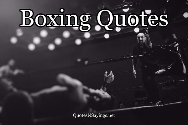 Boxing Quotes And Sayings