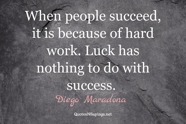 Diego Maradona quote about success and soccer