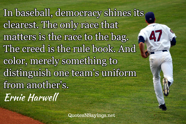 Ernie Harwell quote about baseball