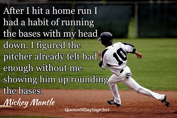 Mickey Mantle quote about home runs