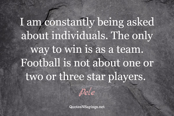 Pele soccer quote about teamwork