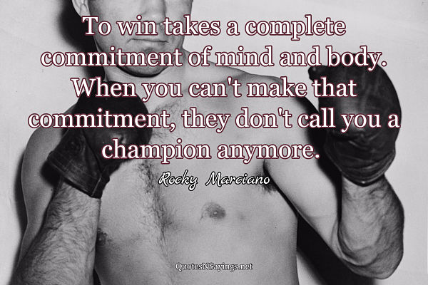 Quote about being a boxing champion from Rocky Marciano