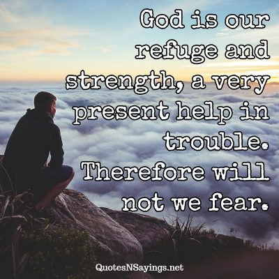 Bible Verse – God is our refuge …