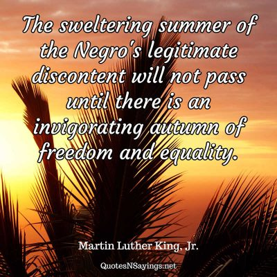 Martin Luther King, Jr. – The sweltering summer of …