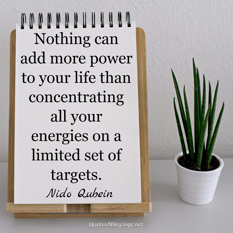 Nido Qubein quote - Nothing can add more power ...