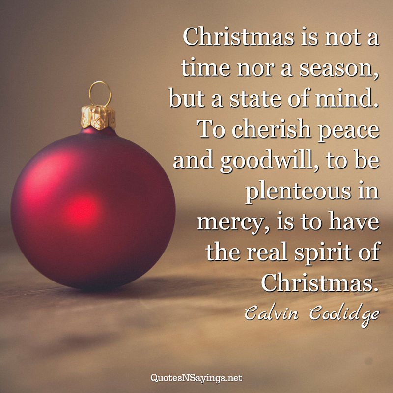 Calvin Coolidge quote - Christmas is not a time ...