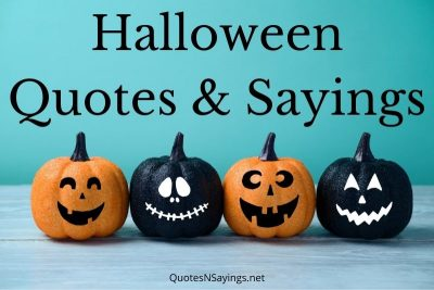 Halloween Quotes And Sayings To Share This Spooky Season